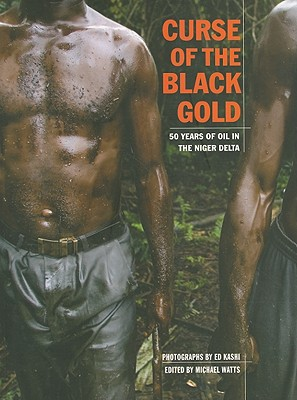 Curse of the Black Gold By Kashi, Ed (PHT)/ Watts, Michael (EDT)