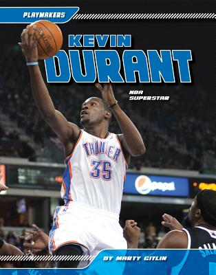 Kevin Durant By Gitlin, Marty